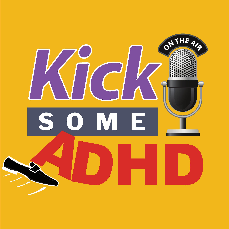 Kick Some ADHD